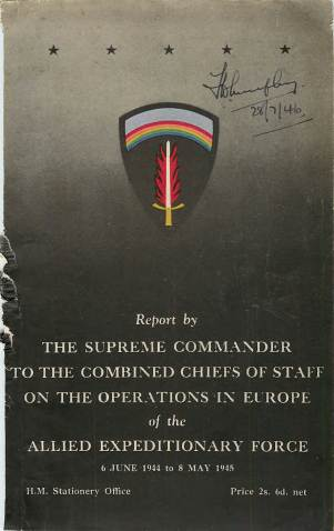 View individual pages of 'The Supreme Commander to the Combined Chiefs of Staff on the operations in Europe of the Allied Expeditionary Force 6 June 1944 to May 1945'