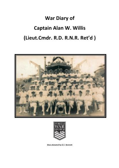 View individual pages of 'War Diary of Captain Alan W. Willis (Lieut.Cmdr. R.D. R.N.R. Ret'd )'