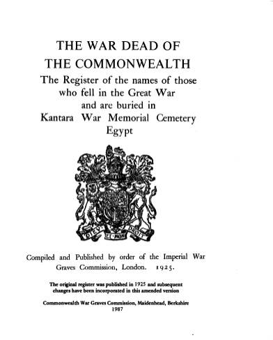 View individual pages of 'Memorial Register, Egypt 2, The War Dead of The Commonwealth 1914-1918, Kantara War Memorial Cemetery'