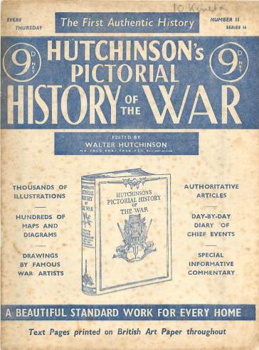 View individual pages of 'Hutchinson's Pictorial History of the War, Series 16 No. 11'