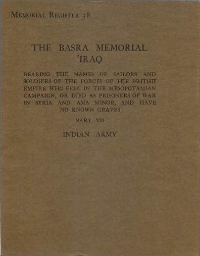 View individual pages of 'War Graves Memorial Register 38, The Basra Memorial 'Iraq, Part VII, Indian Army'