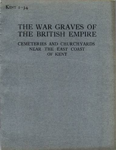 View individual pages of 'Memorial Register Kent 1-34, WW1, Cemeteries and Churchyards near The East Coast of Kent'