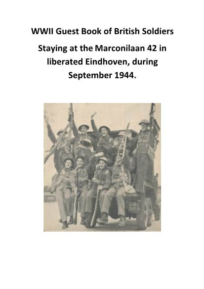 View individual pages of 'WWII Guest Book of British Soldiers Staying at the Marconilaan 42 in liberated Eindhoven, during September 1944.'