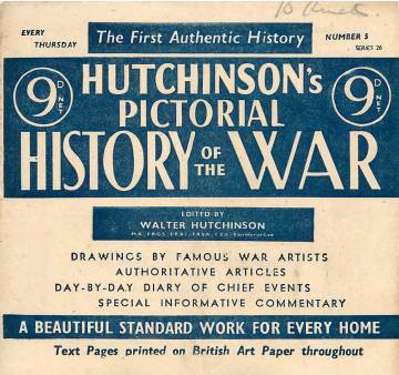 View individual pages of 'Hutchinson's Pictorial History of the War, Series 26, No 5'