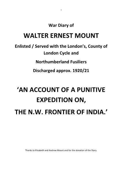 View individual pages of 'War Diary of WALTER ERNEST MOUNT'  'AN ACCOUNT OF A PUNITIVE EXPEDITION ON, THE N.W. FRONTIER OF INDIA.' '