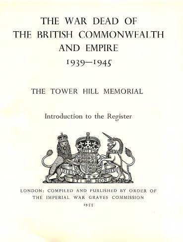 View individual pages of 'Memorial Register 22, The Tower Hill Memorial Introduction to the Register, names of those of the Merchant Navy and Fishing Fleets who fell during WW2'