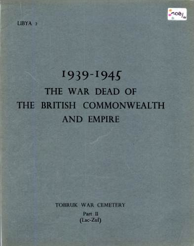 View individual pages of 'Memorial Register Libya 2 The War Dead of The British Commonwealth and Empire 1939-1945 Tobruk War Cemetery Part II'