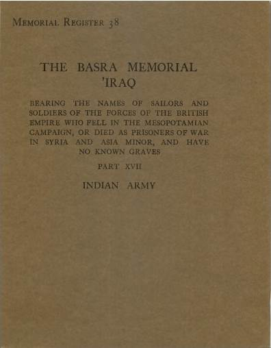 View individual pages of 'Memorial Register 38, The Basra Memorial 'Iraq, Part XVII, Indian Army'
