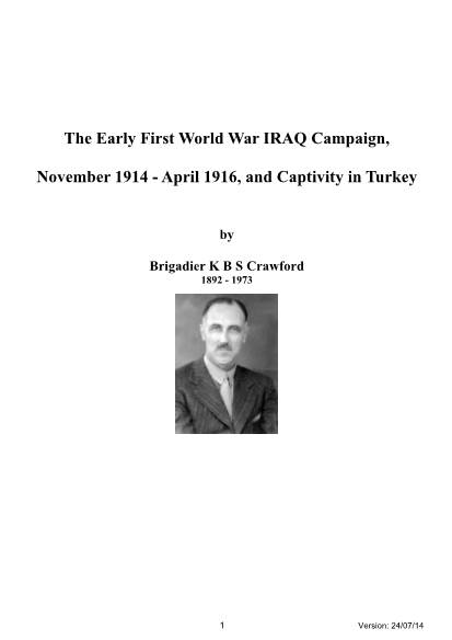 View individual pages of 'The Early First World War IRAQ Campaign, November 1914 - April 1916, and Captivity in Turkey'