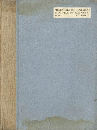 View individual pages of 'Memorials of Rugbeians Who Fell in The Great War, Volume II'
