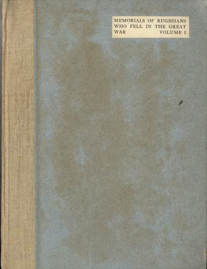 View individual pages of 'Memorials of Rugbeians Who Fell in The Great War, Volume I'