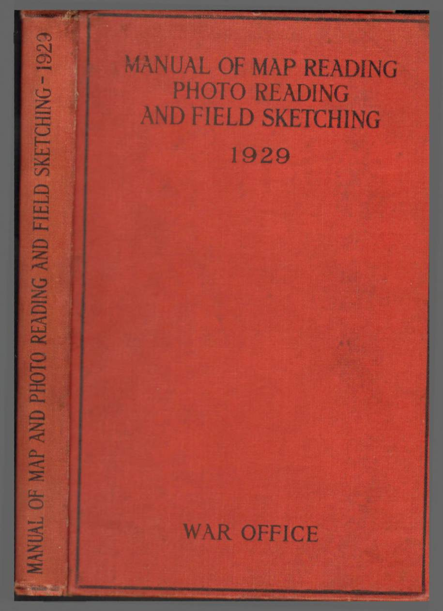 View individual pages of 'Manual of Map Reading, Photo Reading and Field Sketching 1929'
