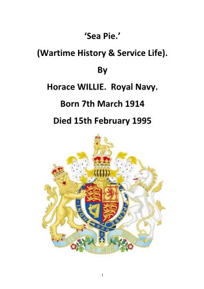 View individual pages of 'Sea Pie by Horace Willie - Royal Navy  WWII History and Service life   '