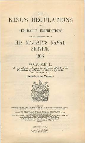 View individual pages of 'The King's Regulations and Admiralty Instructions, Volume I, 1913'