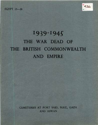 View individual pages of 'Memorial Register Egypt 15-20 The War Dead of The British Commonwealth and Empire 1939-1945 Cemeteries at Port Said, Suez, Gaza and Aswain'