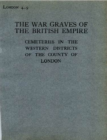 View individual pages of 'Memorial Register London 4-9, WW1, Cemeteries in the Western Districts of London'
