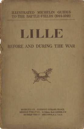 View individual pages of 'Illustrated Michelin Guides to The Battlefields 1914-1918, Lille'