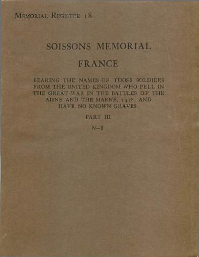 View individual pages of 'War Graves Memorial Register 18, Soissons Memorial, France, Part III, N-Y, 1914-1918'