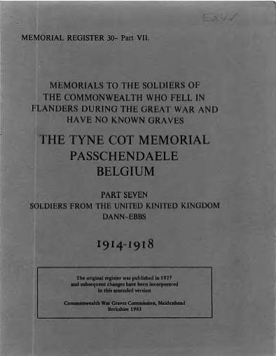 View individual pages of 'Memorial Register 30, WW1, The Tyne Cot Memorial, Passchendaele, Belgium, Soldiers from The United Kingdom Part VII'