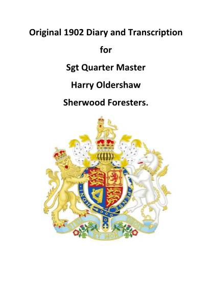 View individual pages of 'Original 1902 Diary and Transcription for Sgt Quarter Master Harry Oldershaw Sherwood Foresters'