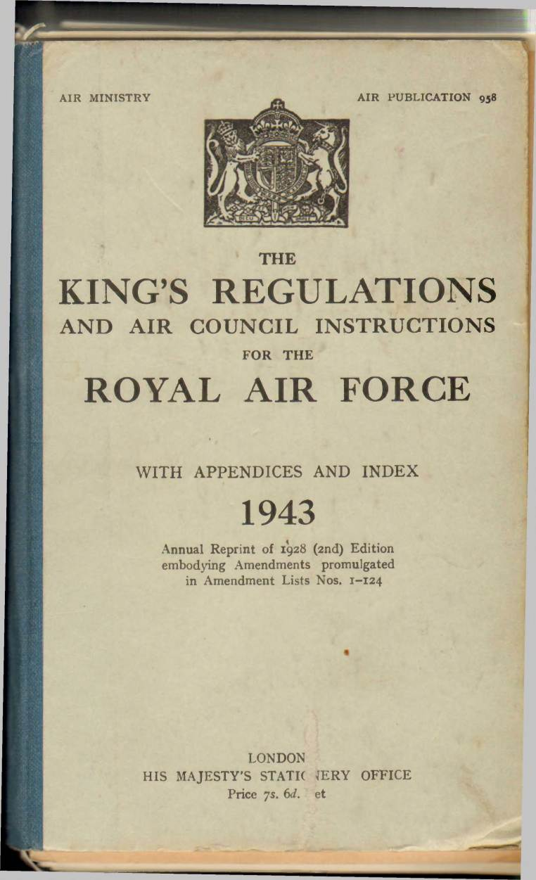 View individual pages of 'The King's Regulations and Air Council Instructions for The Royal Air Force, 1943'
