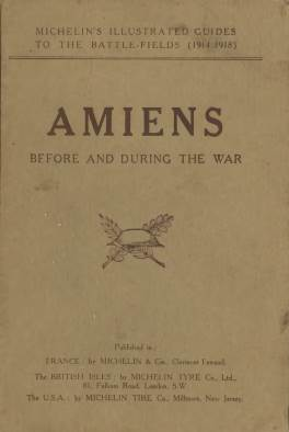 View individual pages of 'Illustrated Michelin Guides to The Battlefields 1914-1918, Amiens'