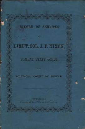 View individual pages of 'Record of Service of Lieutenant Colonel John Pigot Nixon, Bombay Staff Corps and Political Agent of Mewar'