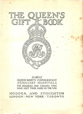 View individual pages of 'The Queen's Gift Book, In Aid of Queen Mary's Convalescent Auxilliary Hospitals'
