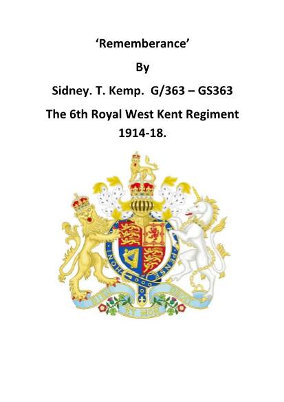 View individual pages of 'Remembrance - 6th Royal West Kent Regiment 1914-18. By Sidney T Kemp'