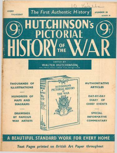 View individual pages of 'Hutchinson's Pictorial History of the War, Series 18 No 10'