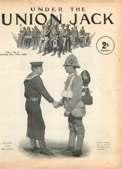 View individual pages of 'Under The Union Jack, No. 6, Vol. 1, December 16th 1899'