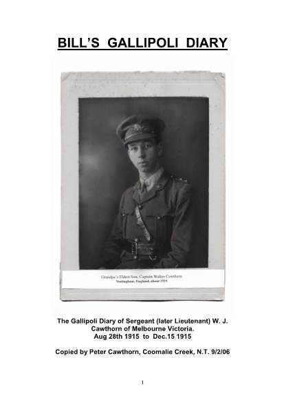 View individual pages of 'The Gallipoli Diary of Sergeant W. J. Cawthorn of Melbourne Victoria. Aug 28th 1915 - Dec.15 1915'