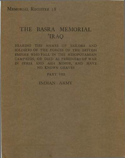 View individual pages of 'War Graves Memorial Register 38, The Basra Memorial 'Iraq, Part VIII, Indian Army'