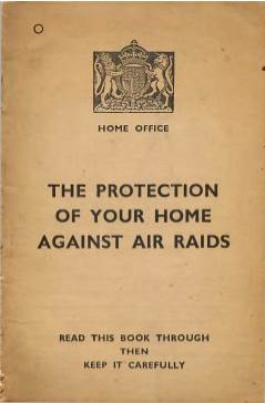 View individual pages of 'The Protection of your Home against Air Raids'