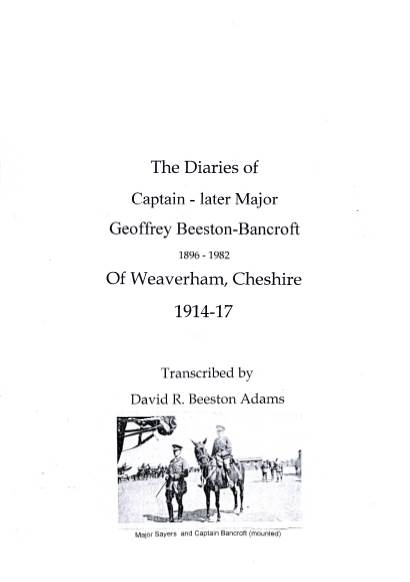 View individual pages of 'The WWI Diaries of Captain - Late Major Geoffrey Beeston-Bancroft. Army Service Corps'