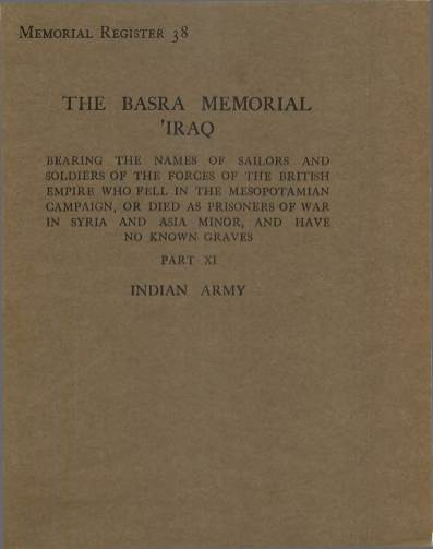 View individual pages of 'Memorial Register 38, The Basra Memorial 'Iraq, Part XI, Indian Army'