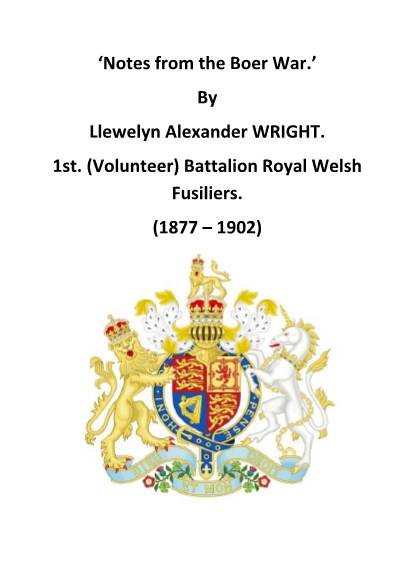 View individual pages of 'Notes from the Boer War. By Llewelyn Alexander WRIGHT. 1st. (Volunteer) Battalion Royal Welsh Fusiliers.'