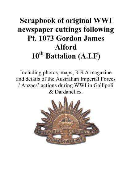 View individual pages of 'Scrapbook of original WWI newspaper cuttings following Pt. 1073 Gordon James Alford 10th Battalion (A.I.F)'