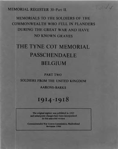 View individual pages of 'Memorial Register 30, WW1, The Tyne Cot Memorial, Passchendaele, Belgium, Soldiers from The United Kingdom Part II'