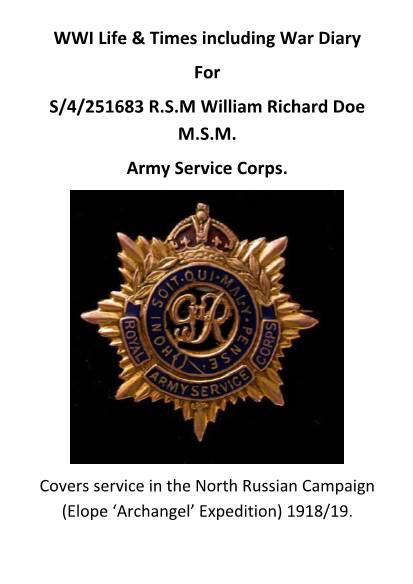 View individual pages of 'WWI Life & Times including War Diary For S/4/251683 R.S.M William Richard Doe M.S.M.  Army Service Corps. '