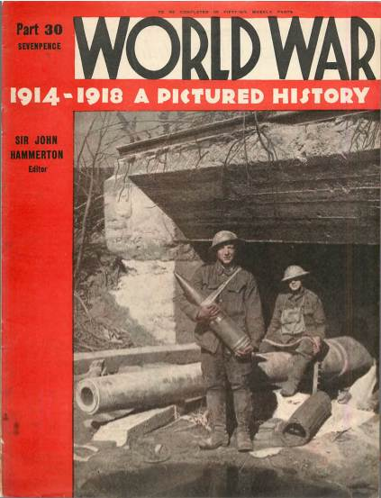 View individual pages of 'World War 1914 - 1918 A Pictured History Part 30'