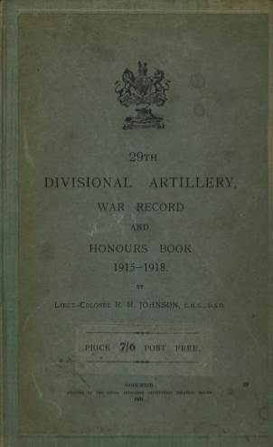 View individual pages of '29th Divisional Artillery War Record and Honours Book 1915-1918'