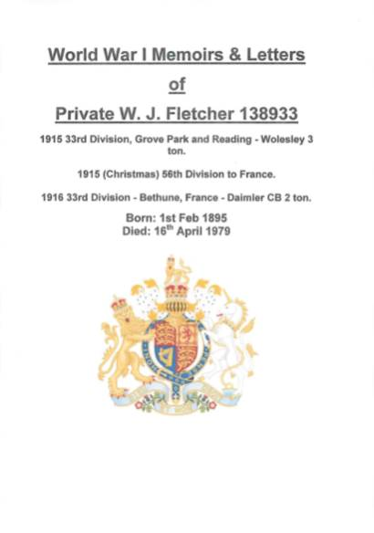 View individual pages of 'World War One Memoirs & Letters of Private W J Fletcher 138933 Army Service Corps 33rd Division'