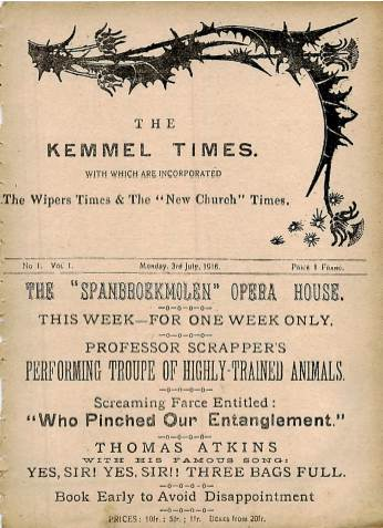 View individual pages of 'The Kemmel Times, incorporating The Wipers Times, No 1, Vol 1, 3rd July 1916'