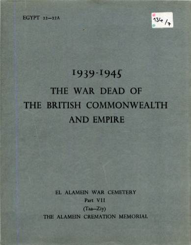 View individual pages of 'Memorial Register Egypt 22-22A The War Dead of The British Commonwealth and Empire 1939-1945 El Alamein War Cemetery Part VII'