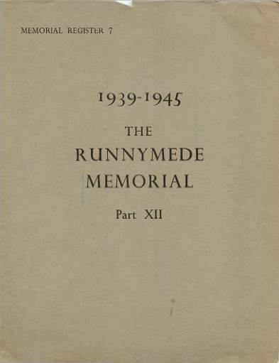View individual pages of 'Memorial Register 7, The Runnymede Memorial, Part XII, 1939-1945'