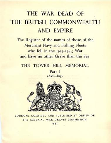 View individual pages of 'Memorial Register 22, The Tower Hill Memorial Part I, names of those of the Merchant Navy and Fishing Fleets who fell during WW2'