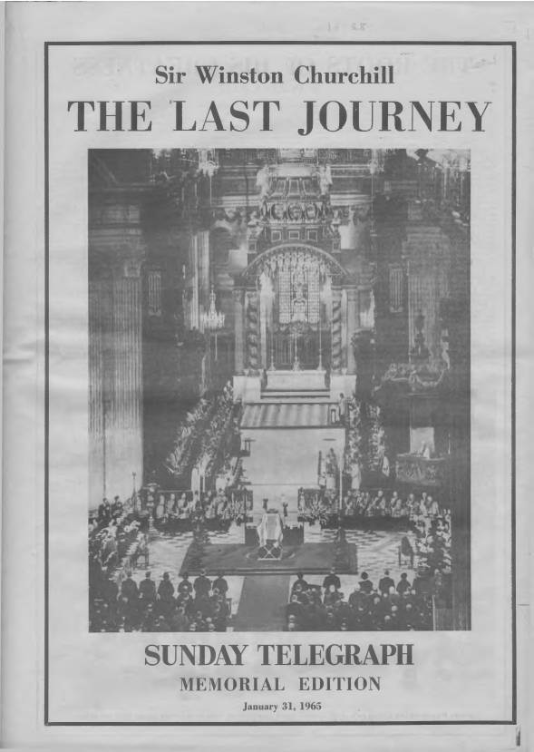 View individual pages of 'Sir Winston Churchill The Last Journey - Sunday Telegraph supplement January 31st 1965'