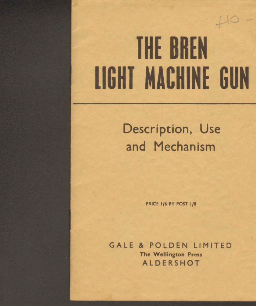 View individual pages of 'The Bren Light Machine Gun, Description, Use and Mechanism'