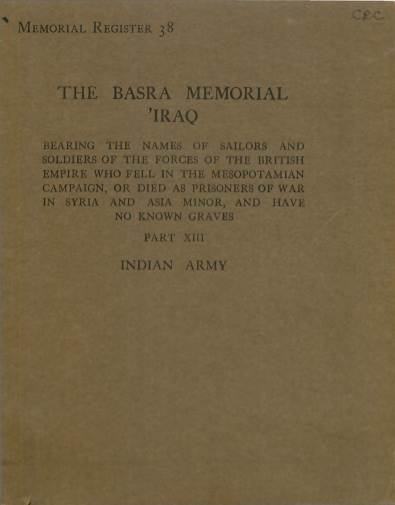 View individual pages of 'Memorial Register 38, The Basra Memorial 'Iraq, Part XIII, Indian Army'